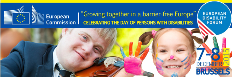 "Conference celebrating the Day of Persons with Disabilities on 7-8 December 2015, ""Growing together in a barrier-free Europe""."
